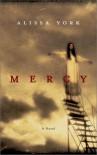 Mercy - Alissa York
