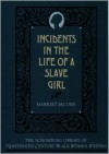 Incidents in the Life of a Slave Girl (Schomburg Library of Nineteenth-Century Black Women Writers) - Harriet Jacobs