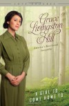 A Girl to Come Home To - Grace Livingston Hill