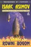 Równi bogom - Isaac Asimov