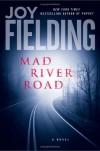 Mad River Road: A Novel - Joy Fielding