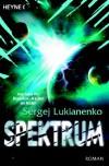 Spektrum - Sergei Lukyanenko, Sergej Lukianenko, Christiane Pöhlmann