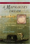 A Mapmaker's Dream: The Meditations of Fra Mauro, Cartographer to the Court of Venice: A Novel - James Cowan