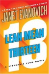 Lean Mean Thirteen (Stephanie Plum, No. 13) - Janet  Evanovich