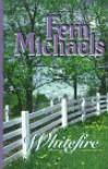 Whitefire - Fern Michaels