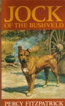 Jock of the Bushveld - Percy FitzPatrick