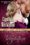 In the Garden of Temptation - Cynthia Wicklund