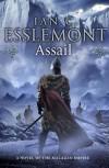 Assail: A Novel of the Malazan Empire (Novels of the Malazan Empire) - Ian C. Esslemont