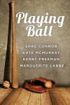 Playing Ball - Grace McCullough