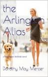 the Arlington Alias - Dorothy May Mercer
