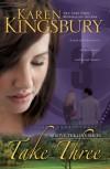 Take Three (Above the Line Series #3) - Karen Kingsbury