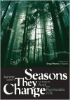 Seasons They Change Story Of Acid Psych And Experimental Folk (Genuine Jawbone Books) - Jeanette Leech