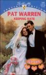Keeping Kate - Pat Warren