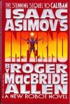 Inferno (Isaac Asimov's Caliban, #2) - Roger MacBride Allen