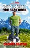 Big Diehl: The Road Home - George Seaton