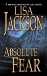 Absolute Fear (New Orleans #4) - Lisa Jackson