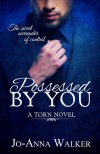 Possessed by You - Jo-Anna Walker