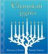 Chanukah Lights - Michael J. Rosen, Robert Sabuda