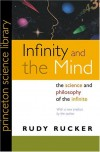 Infinity and the Mind: The Science and Philosophy of the Infinite (Princeton Science Library) - Rudy Rucker
