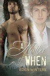 A Matter of When - Eden Winters