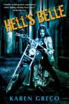 Hell's Belle (Hell's Belle, #1) - Karen Greco