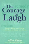 The Courage to Laugh - Allen Klein