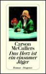 Das Herz ist ein einsamer Jäger (Taschenbuch) - Carson McCullers, Susanna Rademacher