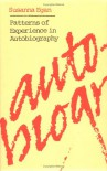 Patterns of Experience in Autobiography - Susanna Egan