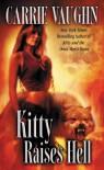 Kitty Raises Hell (Kitty Norville) - Carrie Vaughn