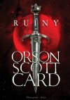 Ruiny - Orson Scott Card