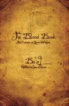 The Blood Book: Tales, Confessions and Rumors of the Worlds - Ted Dekker, Kevin S. Kaiser