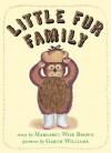 Little Fur Family Board Book (Board Book) - Margaret Wise Brown, Garth Williams