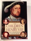The Children of Henry VIII - Alison Weir