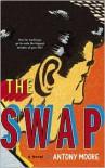 The Swap - Antony Moore