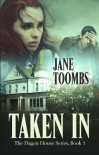 Taken In (Dagon House Ghosts) - Jane Toombs