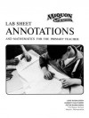 Lab Sheet Annotations and Mathematics for the Primary Teacher (Miquon Math Lab Materials:) - Lore Rasmussen