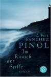 Im Rausch der Stille - Albert Sánchez Piñol