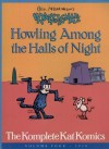 Geo. Herriman's Krazy and Ignatz: Howling Among the Halls of Night - George Herriman