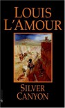 Silver Canyon: A Novel - Louis L'Amour