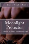 Moonlight Protector  - Jessica Coulter Smith