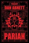Pariah: Ravenor vs Eisenhorn - Dan Abnett