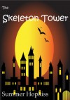 The Skeleton Tower - Summer Hopkiss
