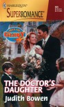 The Doctor's Daughter - Judith Bowen
