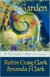 The Garden - Robin Craig Clark