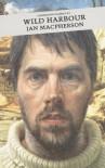 Wild Harbour - Ian MacPherson