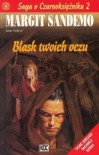 Blask twoich oczu (Saga o czarnoksiężniku #2) - Margit Sandemo