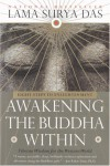 Awakening the Buddha Within: Tibetan Wisdom for the Western World - Surya Das