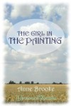 The Girl In The Painting - Anne Brooke