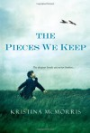 The Pieces We Keep - Kristina McMorris