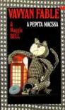 A pepita macska: emlekek kicsiny konyve - Vavyan Fable